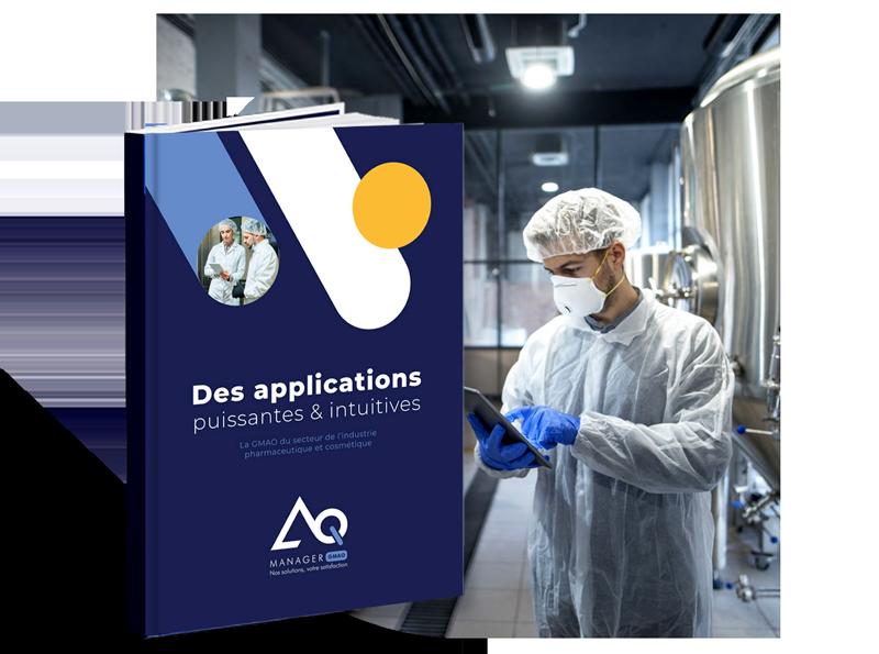 AQ Manager - La GMAO dans le secteur pharmaceutique et cosmétique